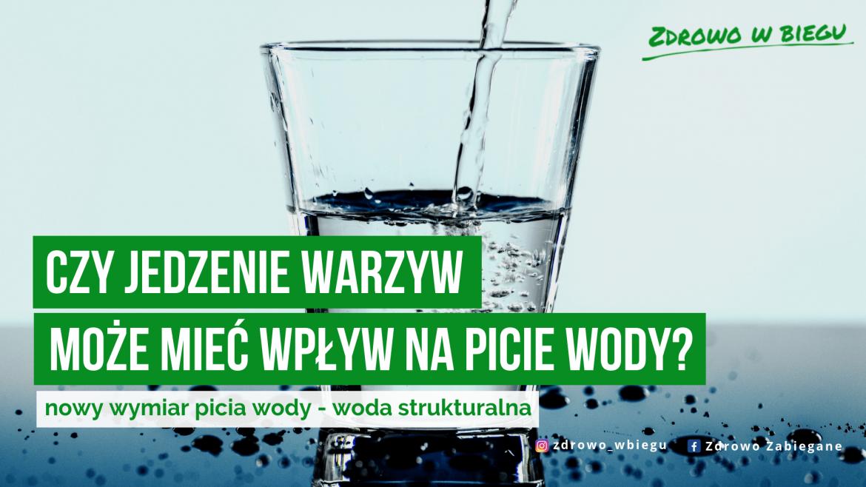 Zupełnie inne spojrzenie na picie wody, które prowadzi do właściwego nawodnienia