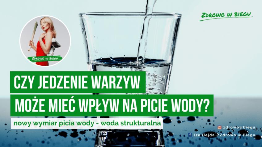 Zupełnie inne spojrzenie na picie wody – nawadniaj się właściwie